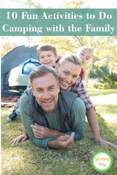 When we go camping as a family we never are at a loss for finding things to do. Here is a list of 10 fun activities to do while camping with the family.