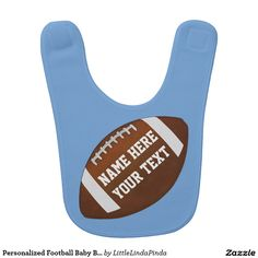 Personalized Football Baby Gifs in your Colors and Text. Football Bib with Your Baby's Name and or Your Text HERE: http://www.zazzle.com/personalized_football_baby_bib_with_your_text-256613455992606368?rf=238147997806552929 More Football Baby Shower Ideas and Gifts HERE: http://www.zazzle.com/littlelindapinda/gifts?cg=196532339247083789&rf=238147997806552929  CALL Linda to create cute baby boy baby shower gifts: 239-949-9090