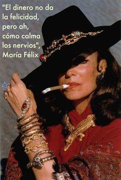 Frases de la Doña, María Félix, que todas nos deberíamos aprender. Esta es sobre el dinero y la felicidad y ¡no puede ser más cierta!