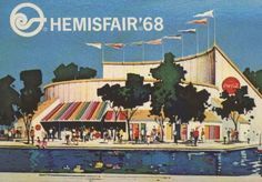 Worlds Fair-Hemisfair- 1965-San Antonio, Texas..........We had a wonderful time!!!