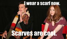 I wear a scarf now. Scarves are cool. #DoctorWho