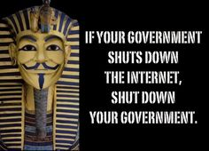 If your government shuts down the internet, shut down your government