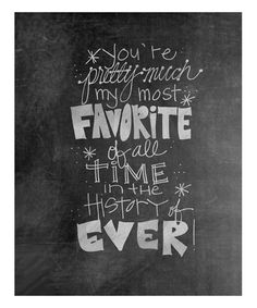 Look what I found on #zulily! 'Favorite' Chalkboard Print #zulilyfinds
