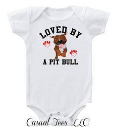 Loved by a Pit Bull Funny Baby Boy / Girl Baby Bodysuit or Toddler Tee on Etsy, $14.00