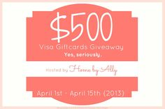 $500 GIVEAWAY in visa gift cards from Home by Ally. Yes, seriously. So easy to enter too! Hurry ends April 15th!