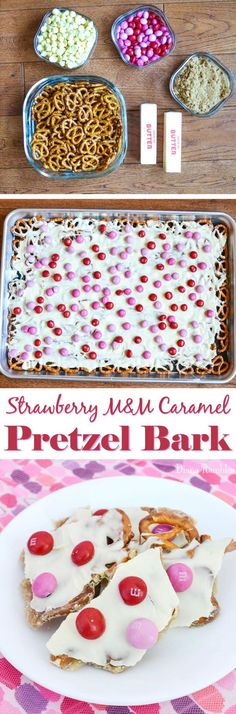 Strawberry M&Ms Caramel Pretzel Bark Recipe - Here is an easy pretzel bark recipe that combines the flavors of strawberry, caramel, and white chocolate on top of pretzels. It's perfect for Valentine's Day or just to tell someone that you love them with these 5 simple ingredients.