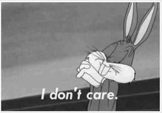 funny Black and White vintage cartoon bugs bunny Grunge - Funny Troll & Memes 2019 Cartoon Wallpaper, Iphone Wallpaper, Wallpaper Quotes, Bd Pop Art, Cartoon Quotes, Cartoon Art, I Don't Care, My Mood, Current Mood