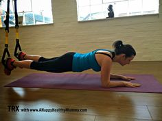 A Happy Healthy Mummy: TRX - using your whole body