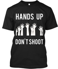 Michael Brown Shot in Ferguson Missouri | Teespring