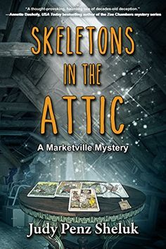 Skeletons in the Attic (A Marketville Mystery Book 1) by ... https://www.amazon.com/dp/B01IQ0N3X6/ref=cm_sw_r_pi_dp_x_z6b4xbG75KGWW