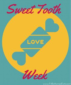 Got a sweet tooth? This whole week is just for you! Happy Sweet Tooth Week!
