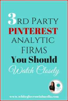 3rd Party Pinterest #Analytic #Firms You Should Watch Closely http://plus.google.com/+RebeccaMiles1