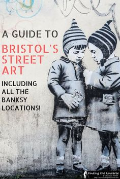 A guide to the Street Art of Bristol, including all the best Banksy pieces and tips and advice on how to find the best street art in Bristol