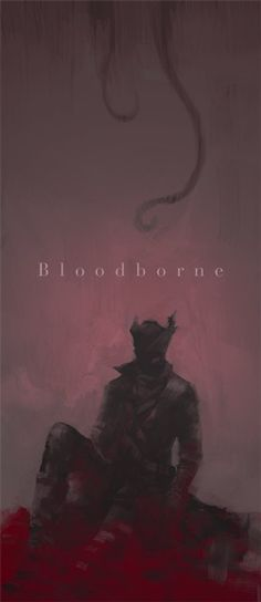 Bloodborne poster could be added to the right hand side of the double page spread as it would be most fitting there instead of the left. Old Blood, Dark Blood, Anime Meme, Dark Fantasy, Fantasy Art, Bloodborne Game, Dark Souls Art, Sombre, Soul Art
