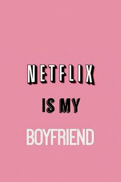 Netflix, amo!