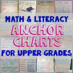 So many anchor charts!  A huge collection of math and literacy anchor charts for upper grades.