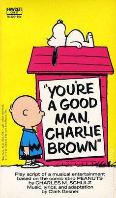 You're a Good Man, Charlie Brown; 1967