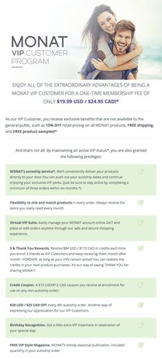 Become a VIP member with #MONAT and save 15% off every order! For more information, visit kimwalden.mymonat.com