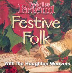 FESTIVE FOLK: HOUGHTON WEAVERS CHRISTMAS SPECIAL - PROMO CD (2008) #ChristmasFolk