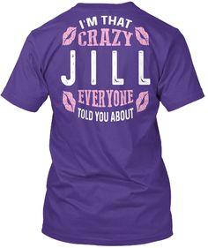 I'm That Crazy Jill ! Purple áo T-Shirt Back