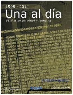 """Hispasec @unaaldia: Nueva edición del anuario """"Una al día. 16 Años de seguridad informática"""""""