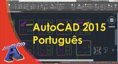 AutoCAD 2015 Português - Aula 11/15 - Nível Básico - Autocriativo