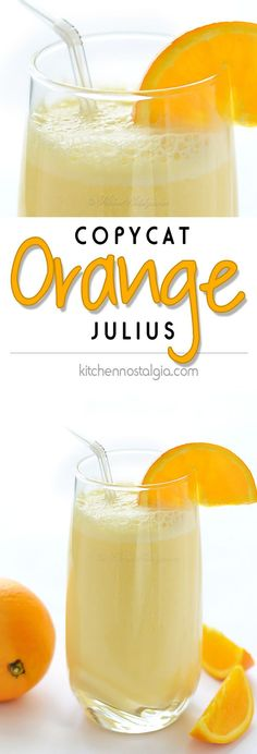 Orange Julius - copycat recipe for creamy, frothy beverage; a nice way to take vitamin C throughout winter; great as a refreshing summer drink - kitchennostalgia.com
