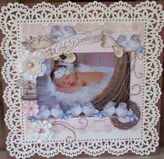 Precious Little Darling Page...with lacy paper border.