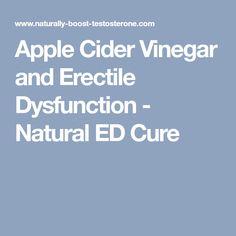 Apple Cider Vinegar and Erectile Dysfunction - Natural ED Cure