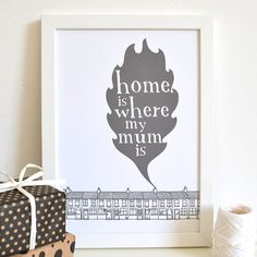 'home is where my mum is' print by becka griffin illustration | notonthehighstreet.com