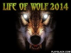 Life Of Wolf 2014  Android Game - playslack.com , In the game Life of wolf 2014 you will really feel in a skin of a wolf. Get substance, act in capturing  together with pack, fight to other attackers and become the boss of your pack.