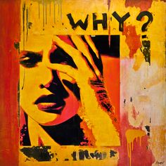 "Anyes Galleani - ""Why?"" - Paper 2011 Collage"