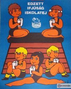 De nehéz volt az iskolatáska – a években Vintage Ads, Vintage Posters, Retro Posters, Restaurant Pictures, Pink Zebra, Budapest Hungary, Illustrations And Posters, My Childhood, Illustrators
