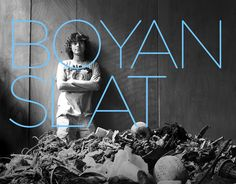 Twenty-Year-Old Boyan Slat Takes On The Monumental Task Of Cleaning Our Oceans Kids News Article News Articles For Kids, Kids News, Boyan Slat, Great Pacific Garbage Patch, Ocean Cleanup, Ocean Current, Environmental Issues, Marine Life, Change The World