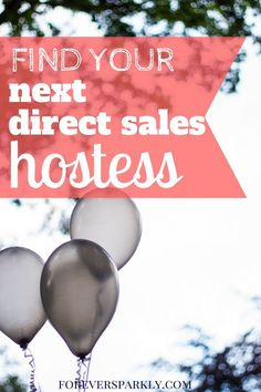 Looking for new ways to find your next direct sales hostess? Click to read 20 places to look for your next direct sales hostess. #directsales #party #blogger #foreversparkly