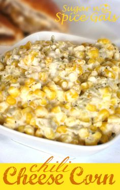 Chili Cheese Corn ~ makes an absolutely delicious side dish for either tacos, enchiladas, fish or chicken. Side Dish Recipes, Vegetable Recipes, Dinner Recipes, Dinner Ideas, Mexican Entrees, Mexican Food Recipes, Vegetable Side Dishes, Pasta, Food For Thought