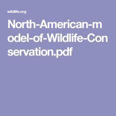 North-American-model-of-Wildlife-Conservation.pdf