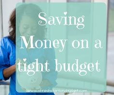 saving money on a tight budget: how it can be done via @freshstartblog