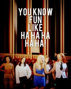 This makes me happy bc I frequently imitated Emma/Baby Spice saying this line when I was little lol!! Favorite! LOVE. :)