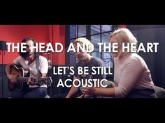 The Head And The Heart - Let's Be Still - Acoustic [ Live in Paris ] I Love Music, Love Songs, Coachella 2014, Rivers And Roads, Wedding Songs, Keira Knightley, Bearded Men, Make Me Happy, Soundtrack