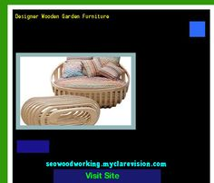 Designer Wooden Garden Furniture 195635 - Woodworking Plans and Projects!