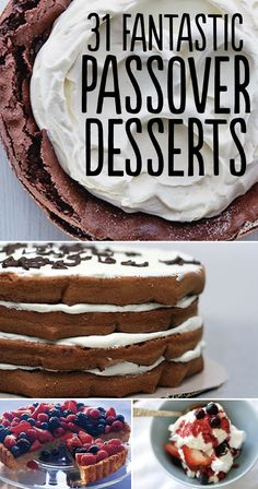 31 Fantastic Passover Desserts! I want to try Pistachio Meringue Stack With Rose Cream And Strawberries, Marble Matzoh Crunch, Chocolate Truffle Pie With Orange-Champagne Sabayon, and Fallen Chocolate Cake!