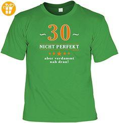 Geburtstags/Spaß/Fun-Shirt Rubrik lustige Sprüche: 30 - nicht perfekt aber verdammt nahe dran! - Geschenkidee - T-Shirts mit Spruch | Lustige und coole T-Shirts | Funny T-Shirts (*Partner-Link)