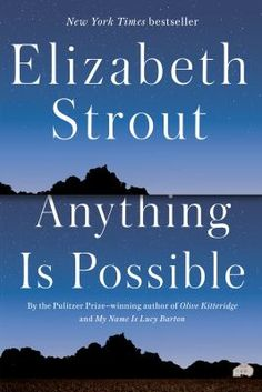 Anything Is Possible, #ElizabethStrout Brunswick Library, May 2020. #BookClubBooks #Fiction #2020 #MedinaLibrary