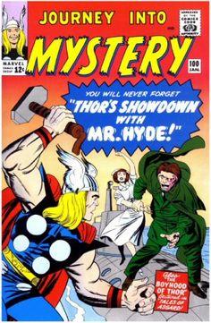 Journey into Mystery Vol 1 100. Por Jack Kirby, Sol Brodsky, Stan Goldberg y Artie Simek. #Thor #JackKirby