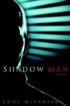 Cody McFadyen, Shadow Man. I know this author and have 4 signed books from him! Kind of an honor :)  Anyway, very graphic, gory suspense novels. Very well written.