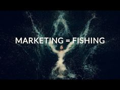 Marketing = Fishing Analogy - YouTube