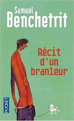 Amazon.fr - Récit d'un branleur - Samuel BENCHETRIT - Livres