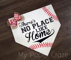 There's No Place Like Home Baseball Door Hanger by My Paper Craze