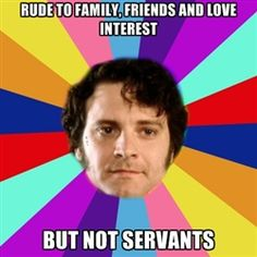 Hahaha...I love Mr. Darcy, but these are just great. :)